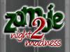 Zombie Night Madness 2